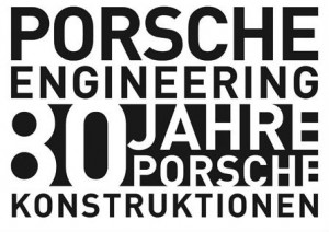 80 years of Porsche Engineering
